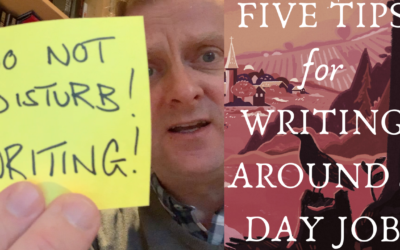 Five Tips For Writing Around A Day Job