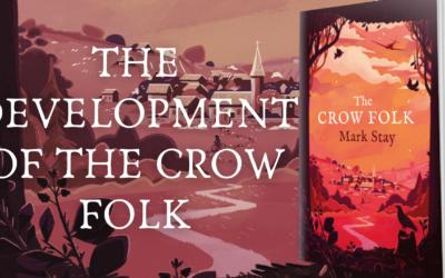 The Development of The Crow Folk
