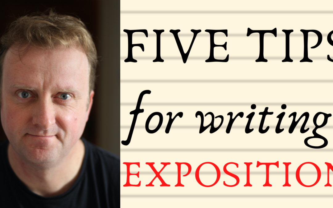 Five Tips for Writing Exposition