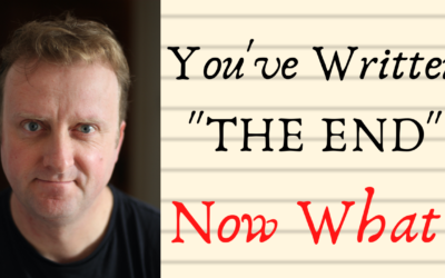 """You've Written """"The End""""… Now What?"""